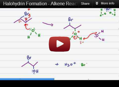 Click for Halohydrin Formation - Organic Chemistry Tutorial Video