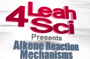 organic chemistry alkene reaction mechanism tutorial videos