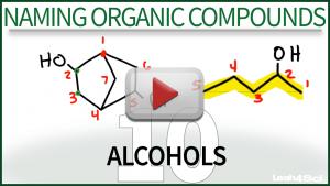 Naming Alcohols Video Tutorial Leah4sci Organic Chemistry