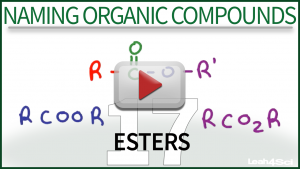 Naming Esters Tutorial Video Leah4sci Orgo