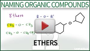 Nomenclature Ethers Video Tutorial Leah Fisch Organic Chemistry