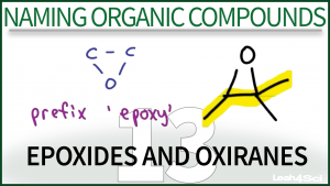 Nomenclature Epoxides and Oxiranes Video Tutorial by Leah Fisch Organic Chemistry