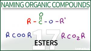 Nomenclature Esters Tutorial Video Leah Fisch Organic Chemistry