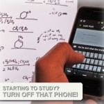 Turn off your cell phone while studying