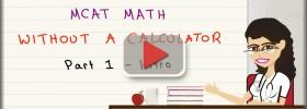 mcat math without a calculator 1 play