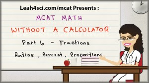 MCAT math tutorial video fractions ratios percent and proportions