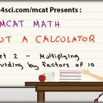 mcat math trick for multiplication and division using units of 10