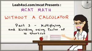 MCAT math tutorial video factor of 10 trick for complex calculations