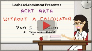MCAT math video squares and square roots