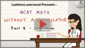 mcat math tutorial video on logarithms and negative logs