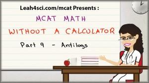 MCAT math tutorial video on anti logs