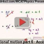 mcat physics acceleration in translational motion vid 6