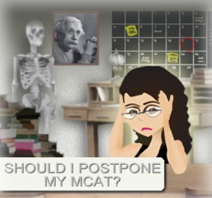 should i posptone my mcat date by leah fisch