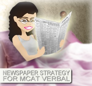 Newspaper Strategy for MCAT Verbal Reasoning