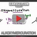 Alkoxymercuration Demercuration Reduction Alkene Reaction Mechanism Leah4sci