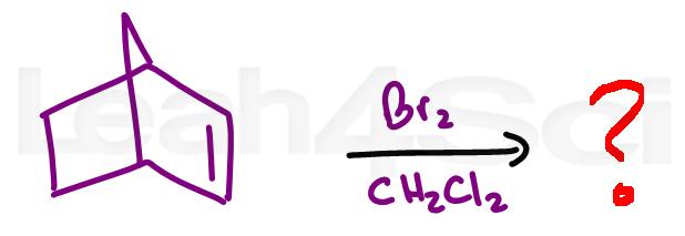 alkene bromination alkene reaction practice question