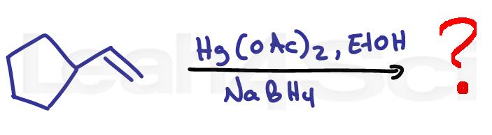 alkoxymercuration demercuration reduction alkene reaction practice question