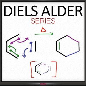 Diels Alder Reaction Tutorial Video Series by Leah4sci