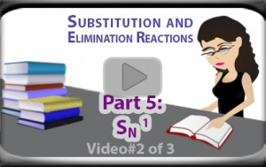 SN1 Reaction Mechanism Examples of Unimolecular Substitution Part 2 Video Tutorial