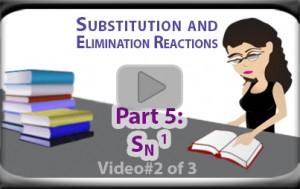 SN1 Reaction Mechanism Examples of Unimolecular Substitution Part 2 Video Tutorial