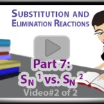 SN1 vs SN2 Practice Examples Part 2 Tutorial Video