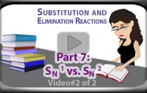 SN1 vs SN2 Practice Examples Part 2 Tutorial Video