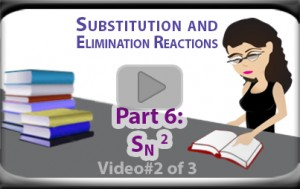 SN2 Reaction Chirality and Mechanism of Bimolecular Substitution Part 2 Tutorial Video