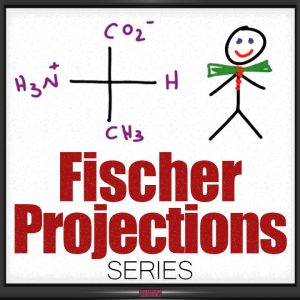 Fischer Projections in Organic Chemistry Tutorial Video Series Leah4sci