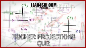 Fischer Projections Practice Problem Set