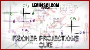 Fischer Projections Practice Problem Set