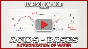 Autoionization of water mcat tutorial video