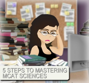 5 steps to mastering MCAT sciences