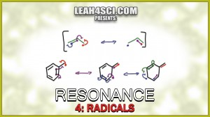 Radical Resonance for Allylic and Benzylic Radicals by Leah Fisch