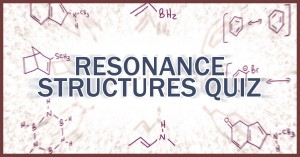 Resonance Structures Organic Chemistry Practice Quiz