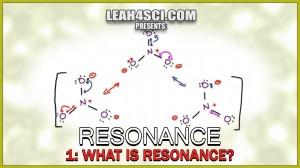 What is Resonance - Understanding Orgo Resonance Structures Vid 1 by Leah Fisch