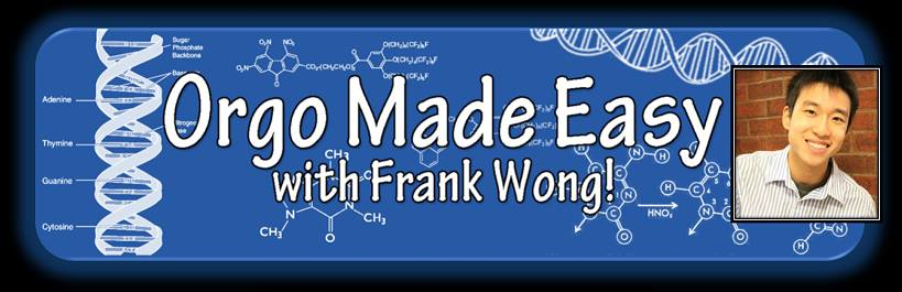 Orgo Made Easy with Frank Wong