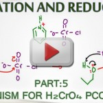 Alcohol Oxidation Mechanism with H2CrO4, PCC and KMnO4 tutorial by Leah4sci