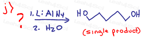 Redox Practice Quiz LiAlH4 reduction for a single diol product