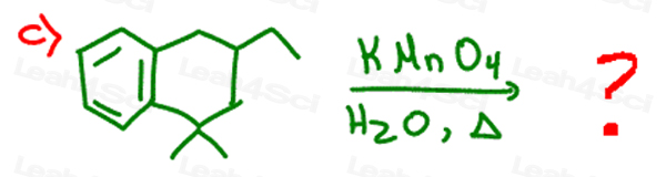 Redox Practice Quiz side chain oxidation with KMnO4