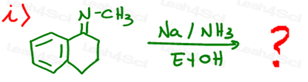Redox Practice Quiz substituted benzene with Na NH3 and EtOH