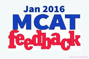feedback from students who took the January 2016 MCAT