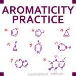 Aromaticity Practice Quiz Leah4sci