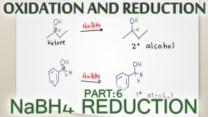 Sodium Borohydride NaBH4 Carbonyl Reduction video by Leah4sci