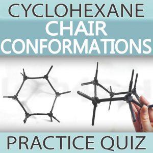 Chair Conformations Practice Quiz Leah4sci