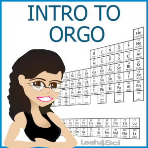 Intro to Orgo Video Series by Leah4sci