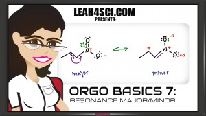 Orgo Basics finding major and minor resonance structures in step by step video tutorial by Leah4Sci.