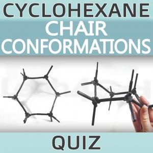 Cyclohexane Chair Conformations Quiz