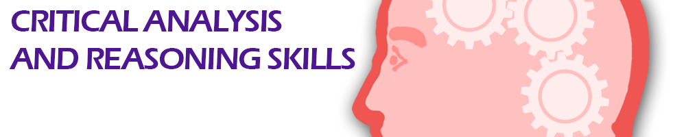Critical Analysis and Reasoning Skills