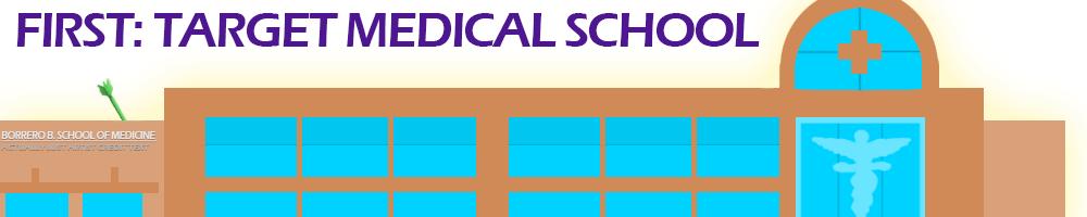 First Target Medical School