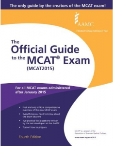 The Official Guide to the MCAT Exam AAMC Guide